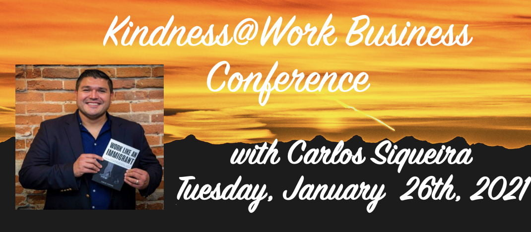 Carlos Siqueira Kindness@Work Business Conference Jan. 2021