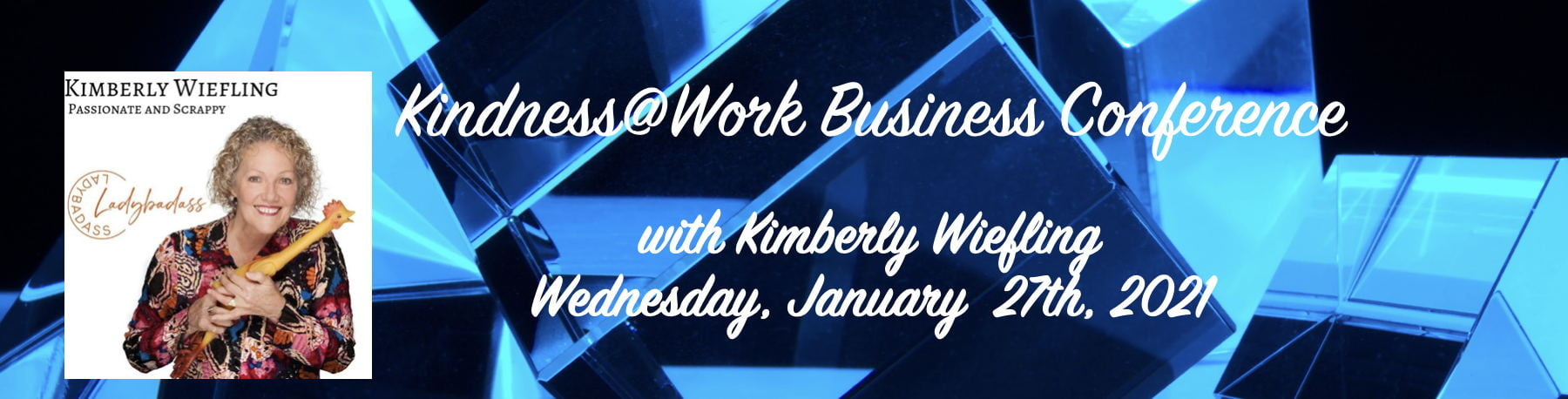 Kindness Keynote Speaker Kimberly Wiefling